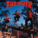 Thrasher 2002 Wall Calendar (0789305836) by Publishing, Universe