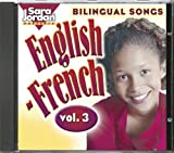 Bilingual Songs: English-French, Vol. 3 (Songs That Teach French)  (French Edition)
