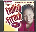 Bilingual Songs English-French: Vol. 3
