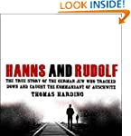 Hanns and Rudolf: The True Story of t...