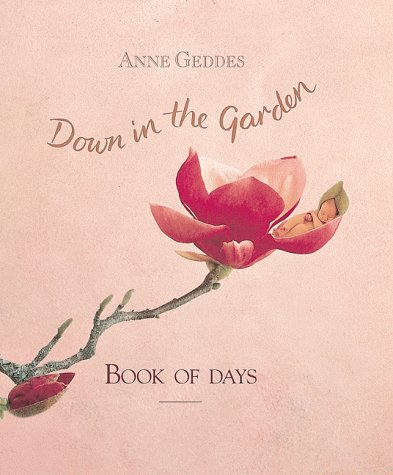 Down in the Garden: Book of Days