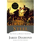 "Guns, Germs, and Steel: The Fates of Human Societiesvon ""Jared Diamond"""