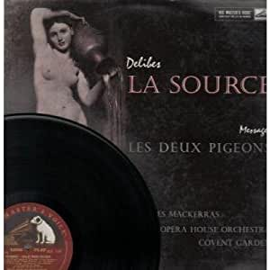 la source and les deux pigeons lp uk his masters voice 1958 delibes musica. Black Bedroom Furniture Sets. Home Design Ideas