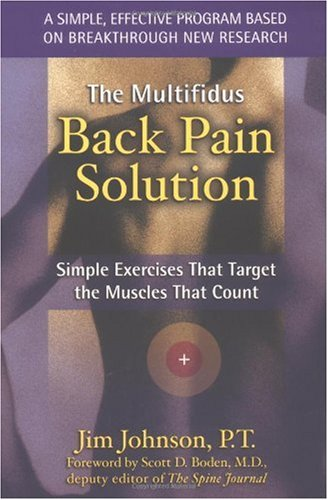 The Multifidus Back Pain Solution Simple Exercises That border=