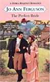 img - for The Perfect Bride (Zebra Regency Romance) book / textbook / text book