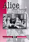 Alice from Tooting: 1879-1977 Working Class Autobiography (Ordinary Lives)