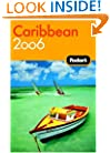 Fodor's Caribbean 2006 (Fodor's Gold Guides)