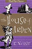 The House of Arden (Red Fox Classics) (0099409593) by Nesbit, E.