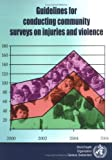 img - for Guidelines for Conducting Community Surveys on Injuries and Violence book / textbook / text book