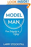Model Man: From Integrity to Legacy