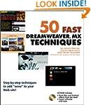 50 Fast Dreamweaver MX Techniques
