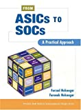 img - for From ASICs to SOCs: A Practical Approach book / textbook / text book