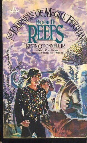 Reefs (The Journeys of Mcgill Feighan, Book 2), Kevin O'Donnell