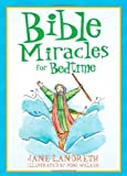 Bible Miracles for Bedtime (Bedtime Bible Stories)
