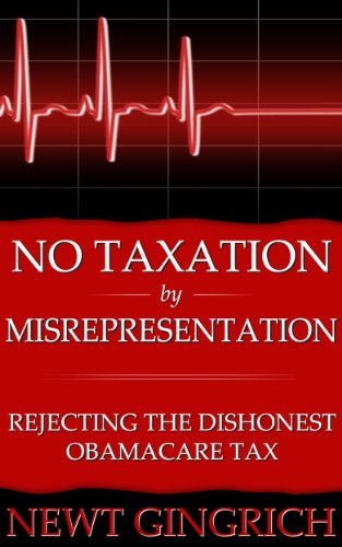 No Taxation by Misrepresentation: Rejecting the Dishonest Obamacare Tax PDF