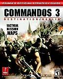 Commandos 3: Destination Berlin (Prima's Official Strategy Guide)
