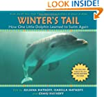 Winter's Tail: How One Little Dolphin...
