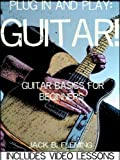 Plug In And Play: Guitar! (English Edition)