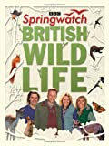 Stephen Moss Springwatch British Wildlife: Accompanies the BBC 2 TV series