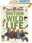 Springwatch British Wildlife: Accompa...