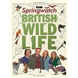 Springwatch British Wildlife: Accompanies the BBC 2 TV seriesby Stephen Moss