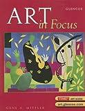 Art in Focus, Student Edition