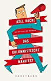 Image de Das kolumnistische Manifest: Das Beste aus 1001 Kolumnen