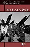 Cold War (Opposing Viewpoints in World History)