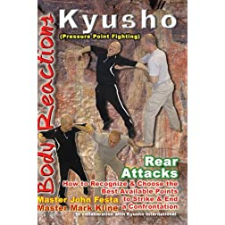 Kyusho Body Reactions - Rear Attacks