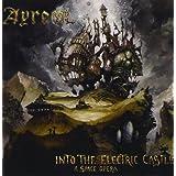 """Into the Electric Castlevon """"Ayreon"""""""