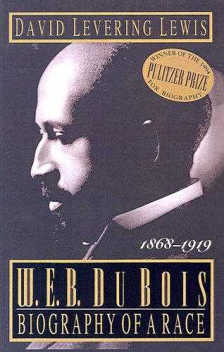 W.E.B. Dubois: Biography of a Race