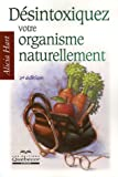 Dsintoxiquez votre organisme naturellement