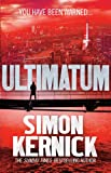 Ultimatum: (Tina Boyd 6) Simon Kernick