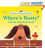Where's Rusty? (Farmyard Tales Bath Books)