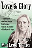 img - for For Love & Glory (Tyneside Sagas) book / textbook / text book
