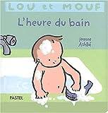 """Afficher """"Lou et Mouf. L'Heure du bain"""""""