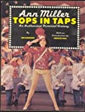 Ann Miller: Tops in Taps - An Authorized Pictorial History