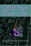 img - for One Fun Winter's Day book / textbook / text book