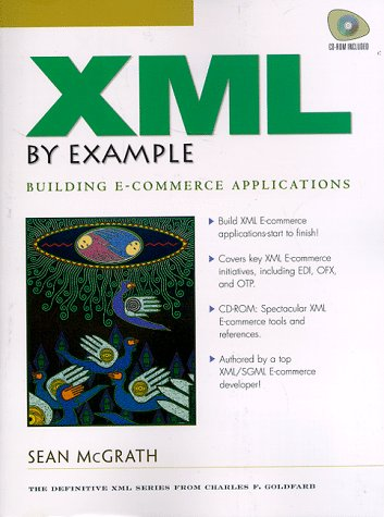 XML by Example: Building E-Commerce Applications
