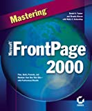 Mastering Microsoft FrontPage 2000 (0782124550) by Holzsclag, Molly E.