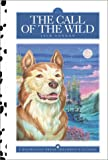 img - for The Call of the Wild (Dalmatian Press Adapted Classic) book / textbook / text book