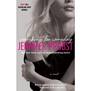 Searching for Someday | [Jennifer Probst]