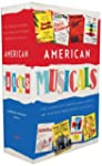 American Musicals: The Complete Books...