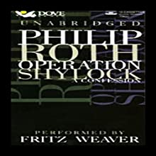 Operation Shylock: A Confession   Livre audio Auteur(s) : Philip Roth Narrateur(s) : Fritz Weaver