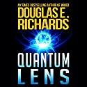 Quantum Lens Audiobook by Douglas E. Richards Narrated by Marc Vietor