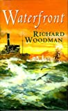 Waterfront (0316905941) by Woodman, Richard