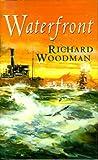 Waterfront (0316905941) by Woodman, Richard