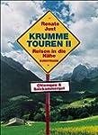 Krumme Touren 2: Reisen in die N�he:...