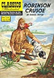 Daniel Defoe Robinson Crusoe (Classics Illustrated)