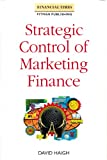 img - for Strategic Control of Marketing Finance (Financial Times Management Series) book / textbook / text book